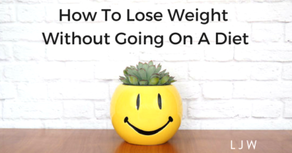 How To Lose Weight Without Going On A Diet
