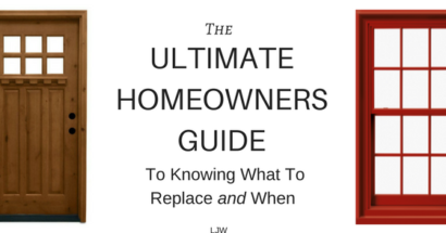 The Ultimate Homeowners Guide To Knowing What To Replace and When