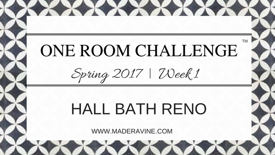 One Room Challenge: Week 1 | Hall Bath Reno