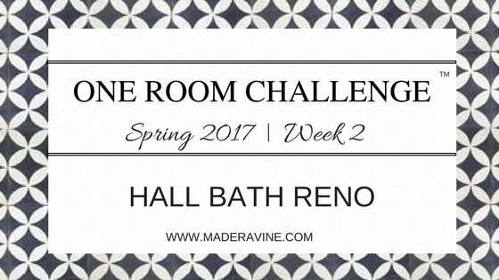One Room Challenge: Week 2 | Hall Bath Reno