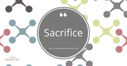 Sacrifice – why it's necessary to succeed in life