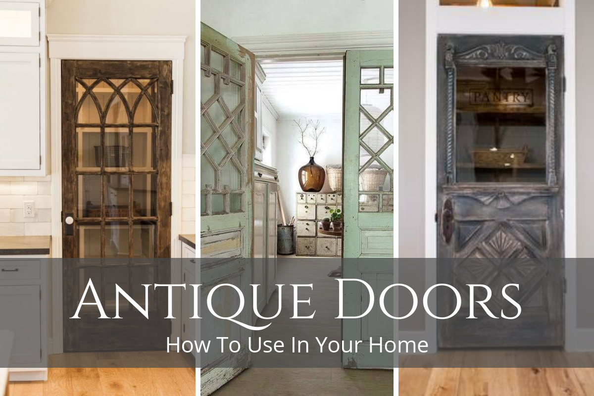 How To Use Antique Doors In Your Home